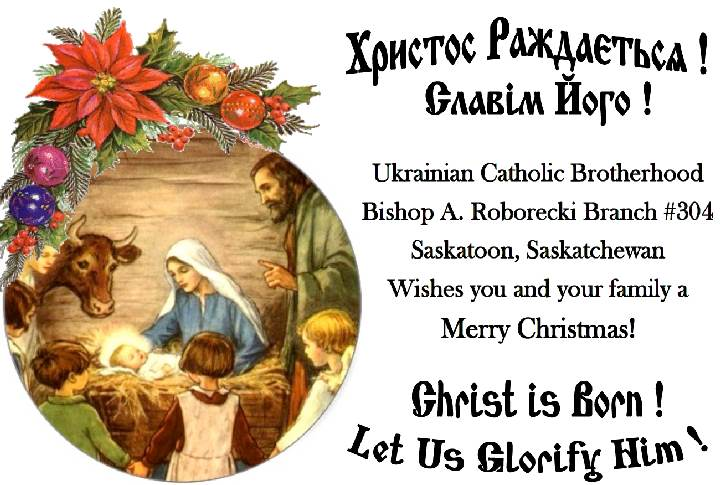 Eparchy of saskatoon christmas greetings from bishop a roborecki christmas greetings from bishop a roborecki branch 304 of the ukrainian catholic brotherhood of canada m4hsunfo